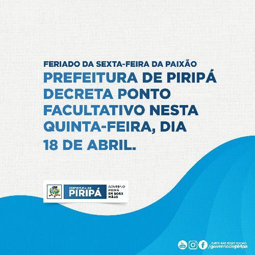 Imagem Prefeitura de Piripá decreta ponto  facultativo nesta quinta-feira, dia  18 de abril.